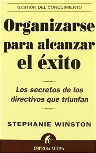 Libro de Stephani Winston - Organizarse para alcanzar el éxito